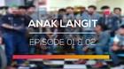 Anak Langit - Episode 01 dan 02