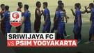 Mini Match - Sriwijaya FC 2 vs 1 PSIM Yogyakarta | Liga 2 2020