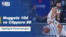 Match Highlight | Denver Nuggets 104 vs 89 Los Angeles Clippers | NBA Playoff Season 2019/20