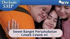 Sweet Banget Persahabatan Wulan Santi Cantik Bikin Iri   Dari Jendela SMP Episode 620