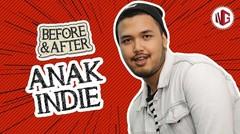 Sebelum Dan Sesudah Jadi Anak Indie - BeforeAfter #4