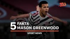 5 Fakta Mason Greenwood