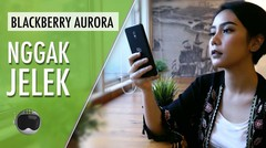 BlackBerry Aurora Review- Bisnis YES, Gaming NO