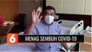 Menteri Agama Fachrul Razi Dilaporkan Sembuh dari Covid-19