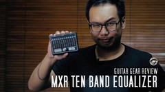 TODAY's GEAR - MXR Ten Band EQ by Gitaragam