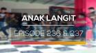 Anak Langit - Episode 236 dan 237