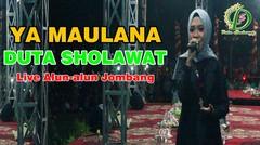 YA MAULANA - DUTA SHOLAWAT Live Alun-Alun Jombang 2018