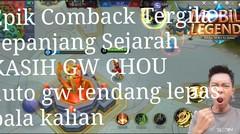 Kasih gw Chou Auto gw tendang lepas pala kalian, epik come back terbaik sepanjang sejarah