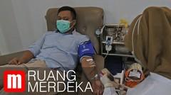 Donor Plasma Darah, Harapan Bagi Pasien Corona