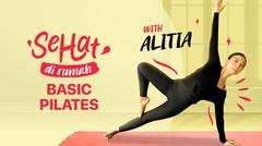 Basic Pilates with Alitia | Eps. 2 | Sehat Dirumah
