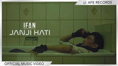 Ifan Seventeen - Janji Hati (Official Music Video)