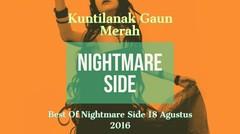 "Nightmare Side 18 Agustus 2016 ""Kuntilanak Gaun Merah"""