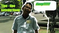 TIPE-TIPE Ketemu tiang ft.Bona Bagas