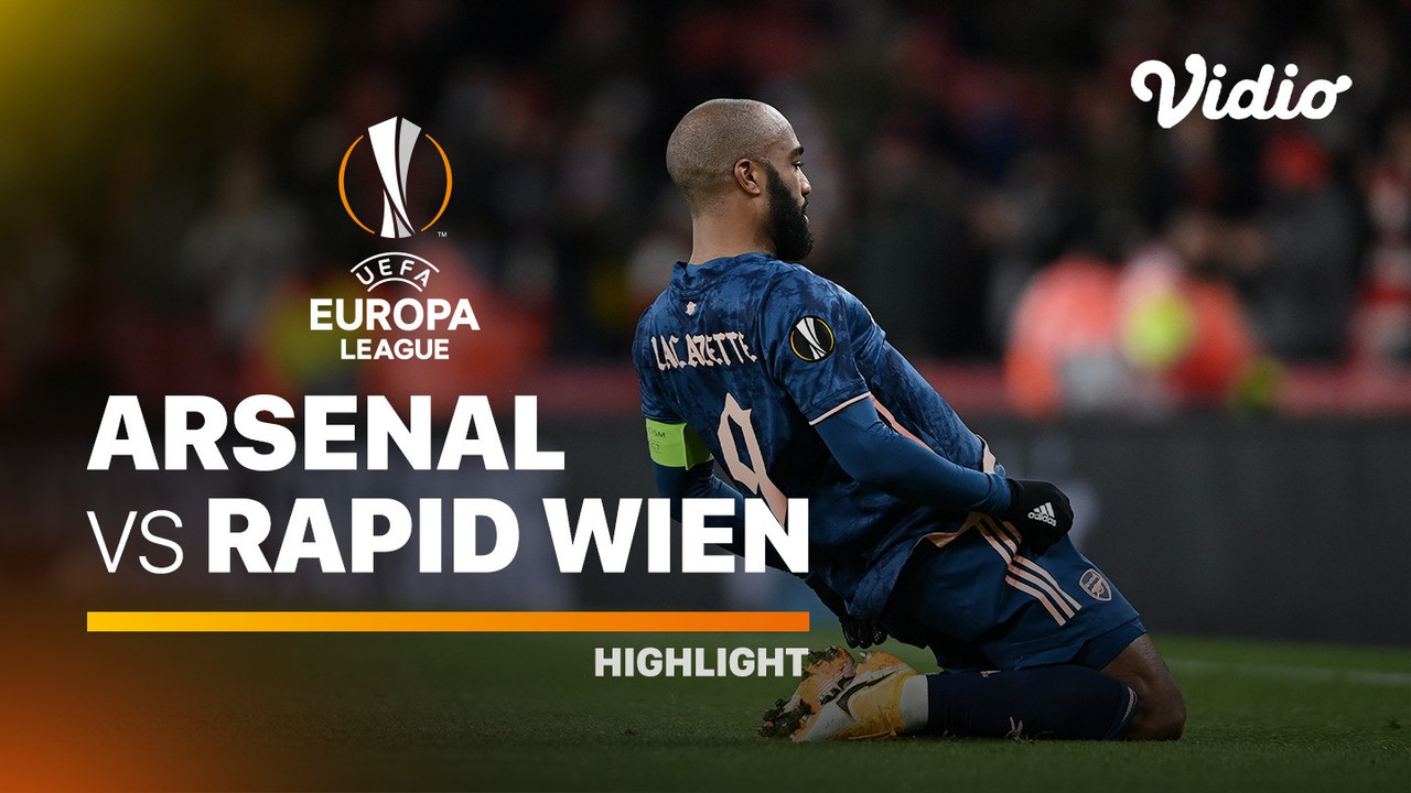 Streaming Highlight - Arsenal vs Rapid Wien I UEFA Europa ...