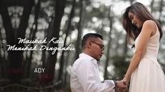 Ady - Maukah Kau Menikah Denganku | Official Music Video