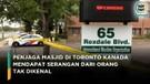 Penjaga Masjid di Toronto Mendapat Serangan dari Orang Tak Dikenal