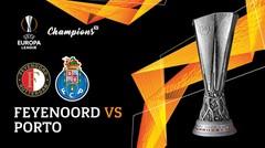 Full Match - Feyenoord Vs Porto | UEFA Europa League 2019/20