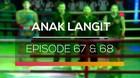 Anak Langit - Episode 67 dan 68