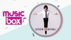 Once Mekel on Music Box - Abadi Bersamamu