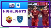 Match Highlights | AS Roma 2 vs 0 Empoli | Serie A 2021/2022