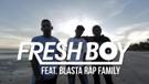Fresh Boy ft Blasta Rap - Turun Naik Oles Trus (Official Music Video)