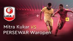 16 Nov 2019 | 15:30 WIB - Mitra Kukar vs Persewar Waropen - Liga 2