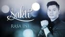 Sakti - Rasa Ini (Official Music Video)
