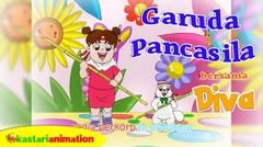 Garuda Pancasila | Lagu Anak Indonesia bersama Diva | Kastari Animation