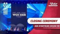 Ace of Angels (AOA) Nyanyikan Excuse Me di Closing Ceremony Asian Para Games 2018