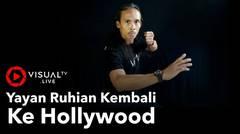 Yayan Ruhian kembali tampil dalam produksi film Hollywood, sebuah proyek yang diproduseri Sam Raimi.