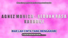 Agnez Mo - Sebuah Rasa (Karaoke Full) by nayakaraokindo