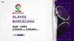 Alaves vs Barcelona - Minggu, 1 November 2020 | La Liga Santander