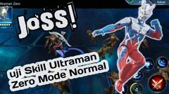 Sik4t Hab1s!  Uji skill Ultraman Zero Mode normal, Ultraman Legend Hero Gameplay