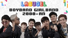 LAGUGEL BOYBAND GIRLBAND 2000-AN - UN1TY (Farhan,Fiki,Ricky,Gilang,Fajri,Fenly,Shandy,Zweitson)