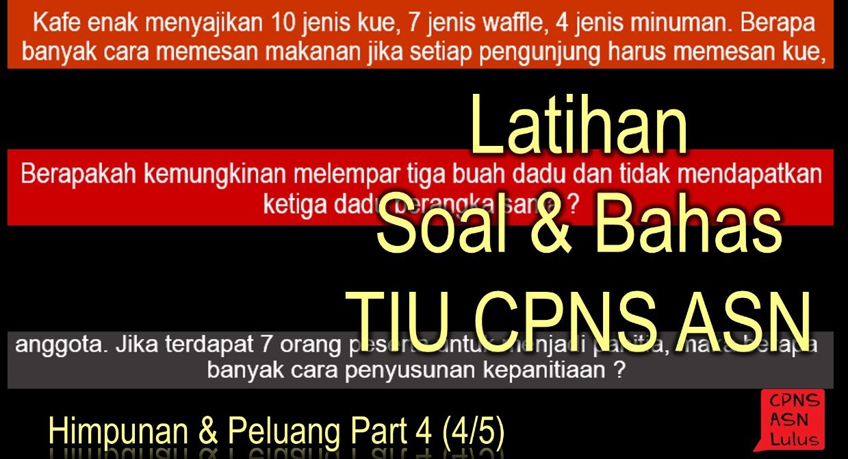 Soal Bahas Himpunan Peluang Tiu Cpns Asn Part 4