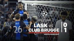 Full Highlight - LASK Linz 0 Vs 1 Club Brugge | UEFA Champions League 2019/2020