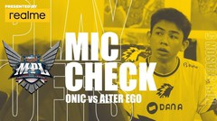 MIC CHECK ONIC VS ALTER EGO - MPL ID S5 PLAY OFF