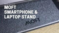 Bahas Moft, Aksesoris Premium Smartphone dan Laptop