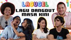 LAGUGEL LAGU DANGDUT MASA KINI - Danang, Galabby, Della, Ariyo, Sajjaad, Ali